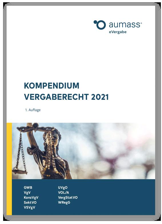 Kompendium Vergaberecht 2021 - aumass